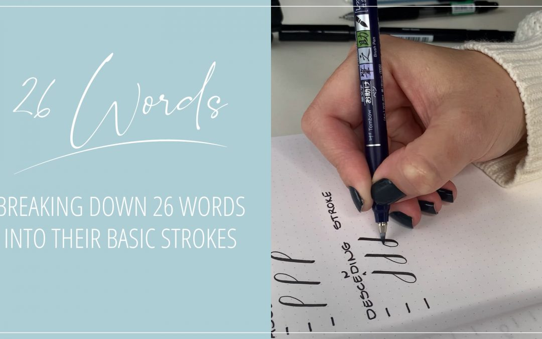 26 Words in Basic Strokes – Introduction