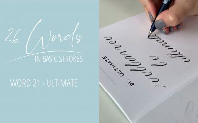26 Words in Basic Strokes – Word 21 – ultimate