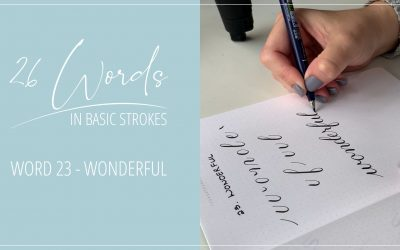 26 Words in Basic Strokes – Word 23 – wonderful