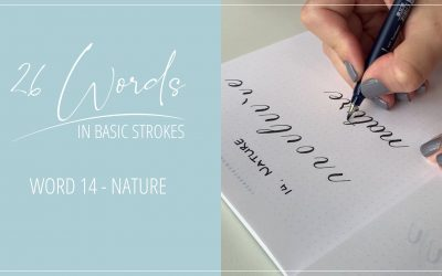 26 Words in Basic Strokes – word 14 – nature
