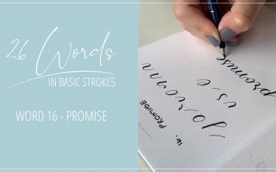 26 Words in Basic Strokes – Word 16 -promise