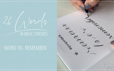 26 Words in Basic Strokes – word 18 – remember